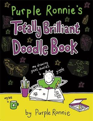 Purple Ronnie's Totally Brilliant Doodle Book (Paperback)