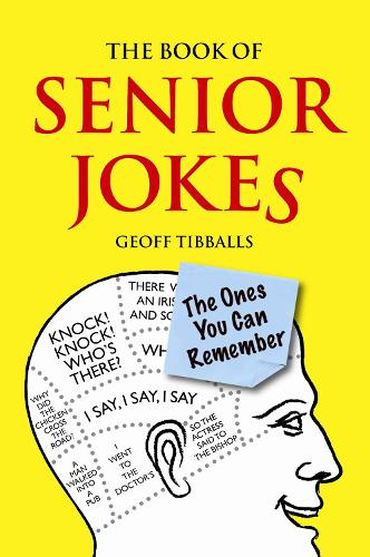 The Book of Senior Jokes: The Ones You Can Remember (Hardback)