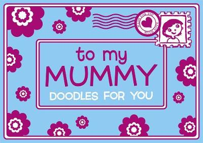 To My Mummy (Paperback)