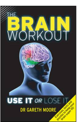 The Brain Workout: Use it or Lose it (Paperback)