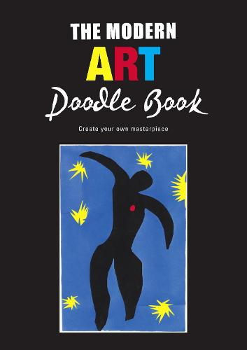 The Modern Art Doodle Book: Create Your Own Masterpiece (Paperback)