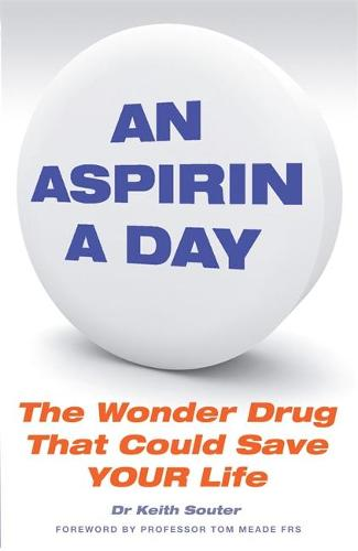 An Aspirin a Day: The Wonder Drug That Could Save YOUR Life (Paperback)