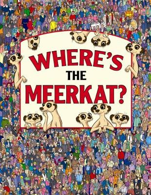 Where's the Meerkat? - Search and Find (Hardback)