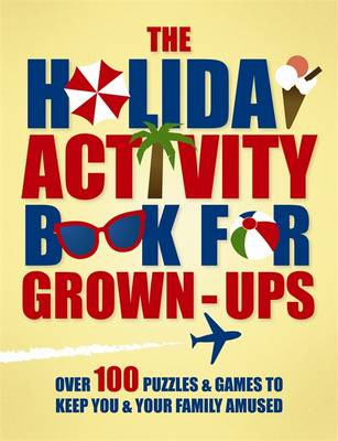 The Holiday Activity Book for Grown-Ups (Paperback)