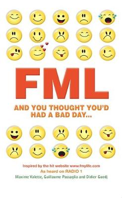 FML: And You Thought You'd Had a Bad Day... (Paperback)