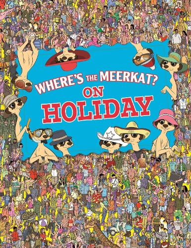 Where's The Meerkat? On Holiday (Paperback)