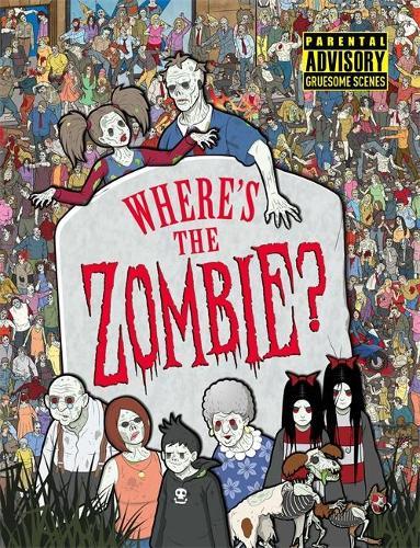 Where's the Zombie? (Hardback)