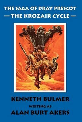The Krozair Cycle: The Saga of Dray Prescot Fourth Omnibus - The Saga of Dray Prescot Omnibus 4 (Hardback)