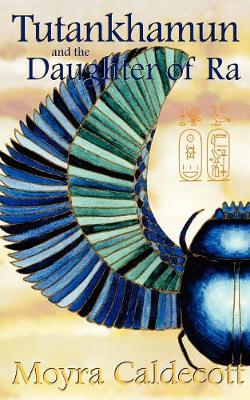 Tutankhamun and the Daughter of Ra (Paperback)