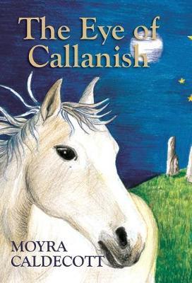 The Eye of Callanish (Hardback)