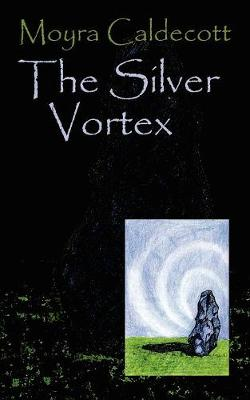 The Silver Vortex - Guardians of the Tall Stones 4 (Paperback)