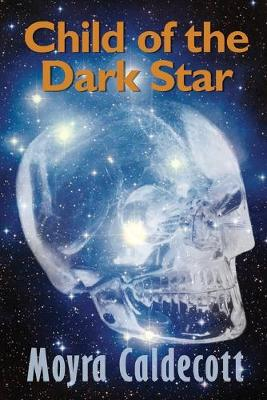 Child of the Dark Star (Paperback)