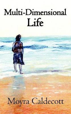 Multi-Dimensional Life (Paperback)