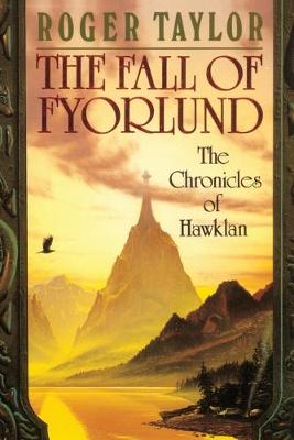 The Fall of Fyorlund - The Chronicles of Hawklan 2 (Paperback)