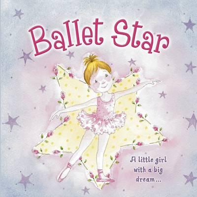 Ballet Star (Hardback)