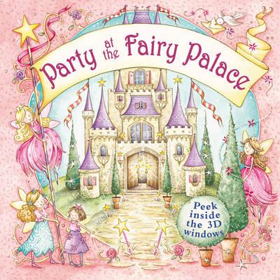Party at the Fairy Palace (Hardback)