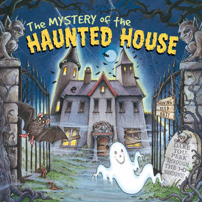 Mystery of the Haunted House (Hardback)