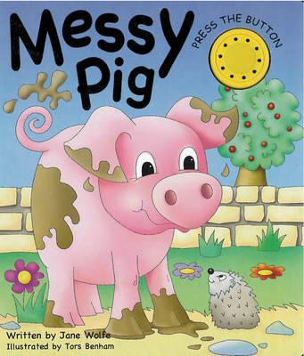 Messy Pig (Board book)