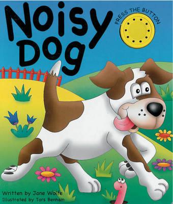 Noisy Dog (Board book)