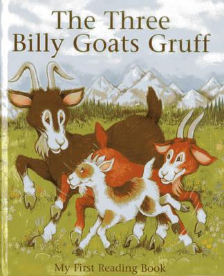 The Three Billy Goats Gruff - My First Reading Book (Hardback)