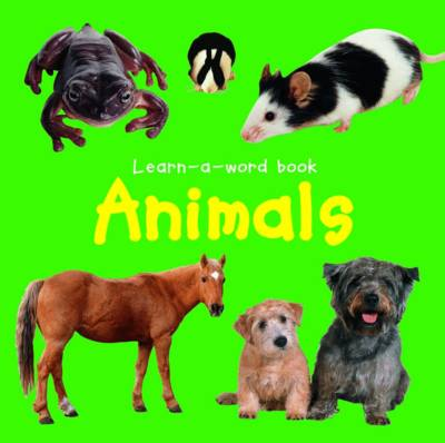 Learn-a-word Book: Animals (Board book)