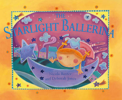 The Starlight Ballerina (Board book)
