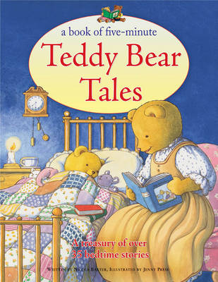 A Book of Five-minute Teddy Bear Tales: A Treasury of Over 35 Bedtime Stories (Paperback)