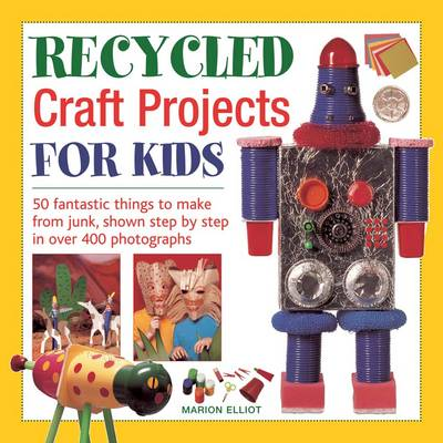 Recycled Craft Projects for Kids (Hardback)