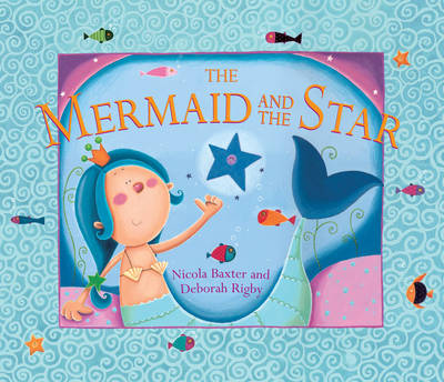 The Mermaid and the Star (Board book)