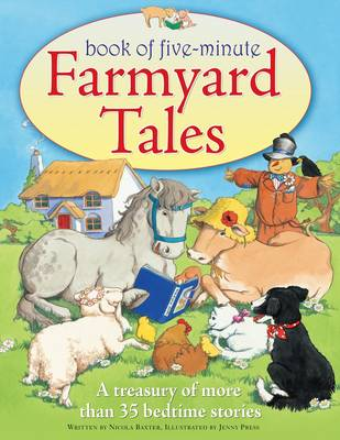 Five-minute Farmyard Tales: a Treasury of More Than 35 Bedtime Stories (Paperback)