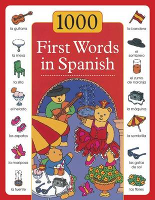 1000 First Words in Spanish (Hardback)