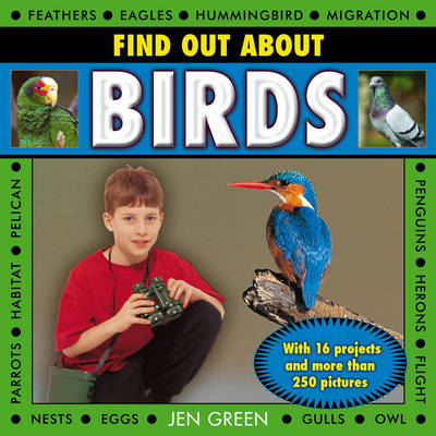 Find Out About Birds: with 16 Projects and More Than 250 Pictures (Hardback)