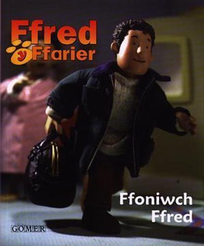 Cyfres Ffred y Ffarier: Ffoniwch Ffred (Paperback)