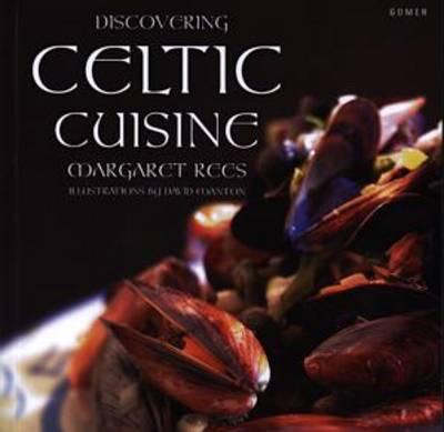 Discovering Celtic Cuisine (Paperback)