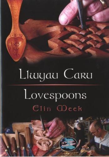 Cyfres Cip ar Gymru / Wonder Wales: Llwyau Caru / Love Spoons (Paperback)