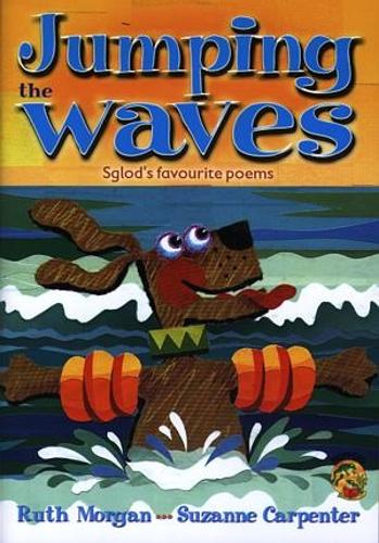 Hoppers Series: Jumping the Waves - Sglod's Favourite Poems (Big Book) (Paperback)