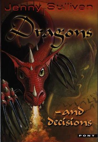 Dragons and Decisions - The Third Book of Tanith (Paperback)