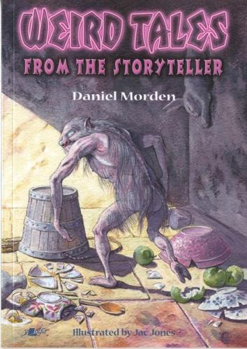 Weird Tales from the Storyteller (Paperback)