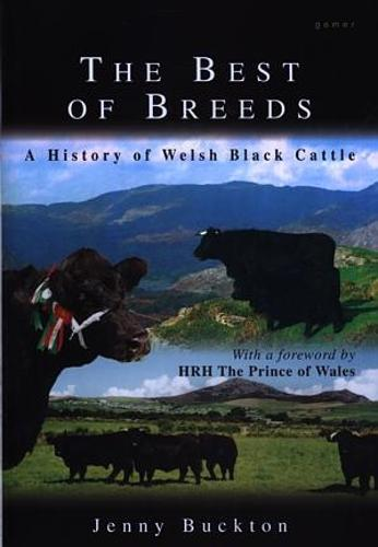 Best of Breeds, The - A History of Welsh Black Cattle (Hardback)