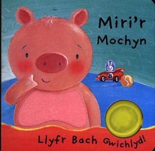 Llyfrau Bach Gwichlyd: Miri'r Mochyn (Hardback)