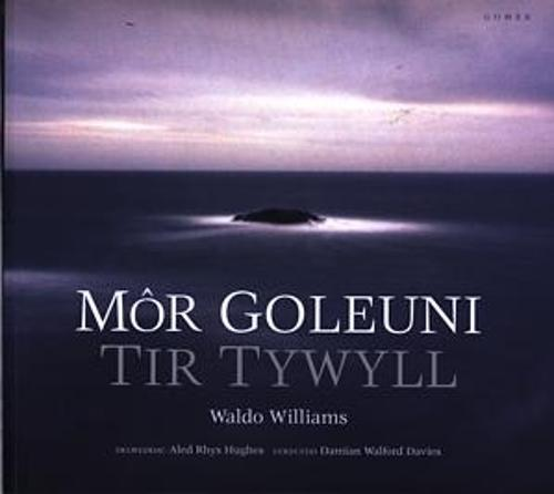 Mor Goleuni/Tir Tywyll (Paperback)