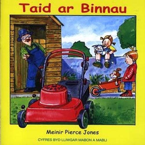 Cyfres Byd Lliwgar Mabon a Mabli: Taid ar Binnau (Paperback)