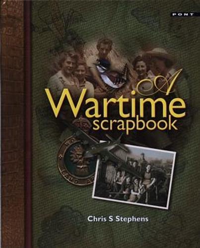 Wartime Scrapbook, A (Hardback)