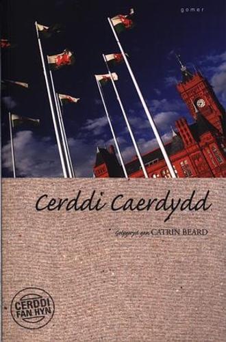 Cerddi Fan Hyn: Cerddi Caerdydd (Paperback)