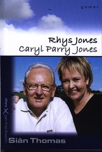 Cyfres Dwy Genhedlaeth:4. Rhys Jones a Caryl Parry Jones (Paperback)
