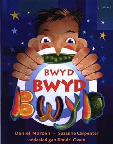 Bwyd, Bwyd, Bwyd (Llyfr Mawr) (Paperback)