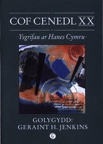 Cof Cenedl XX - Ysgrifau ar Hanes Cymru (Paperback)