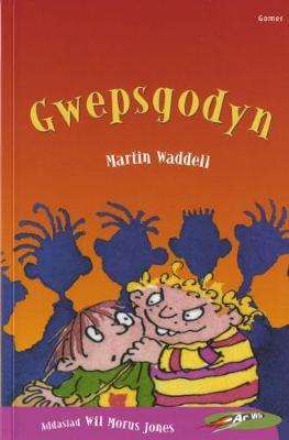 Cyfres ar Wib: Gwepsgodyn (Paperback)