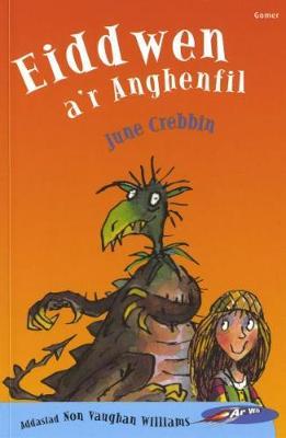 Cyfres ar Wib: Eiddwen a'r Anghenfil (Paperback)