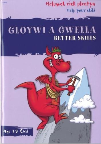 Helpwch eich Plentyn/Help Your Child: Gloywi a Gwella/Better Skills (Paperback)